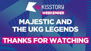 Majestic and The UK Garage Legends LIVE - #KISSTORY Weekender