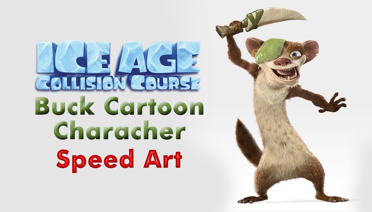 Speed Art   Ice Age Collision Course   Buck Cartoon Character ...