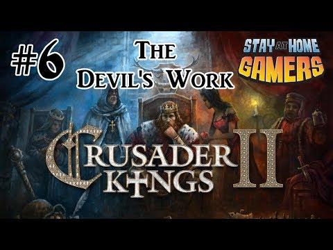 The DEVIL'S Work - Crusader Kings II Sweden Playthrough: Episode 6