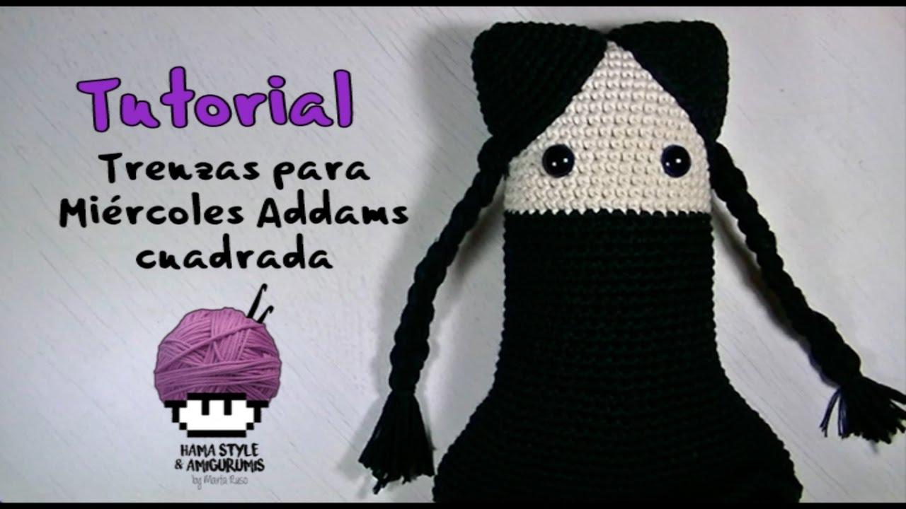 TUTORIAL] Trenzas para muñeca Miércoles Addmas \