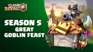 Clash Royale Season 5: Great Goblin Feast! New Arena & More