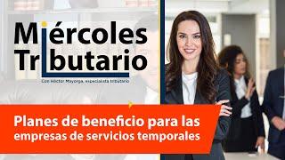 Planes de beneficios para las empresas de servicios temporales