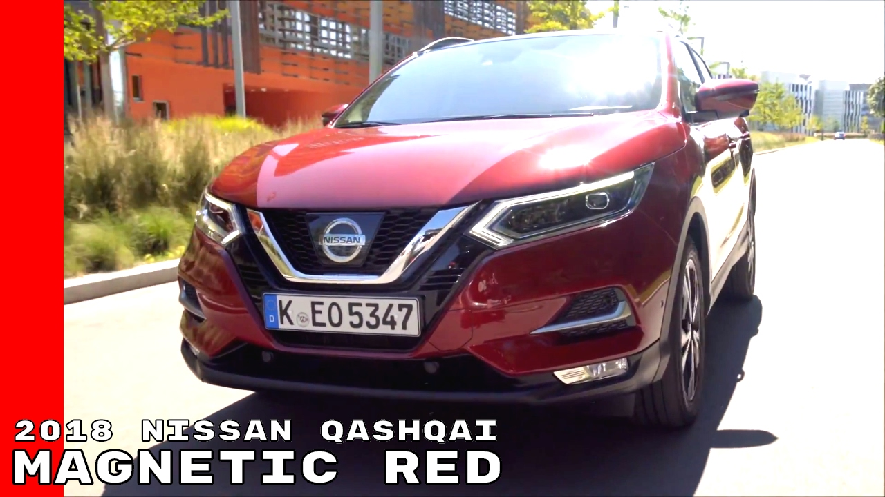 Magnetic Red 2018 Nissan Qashqai Youtube