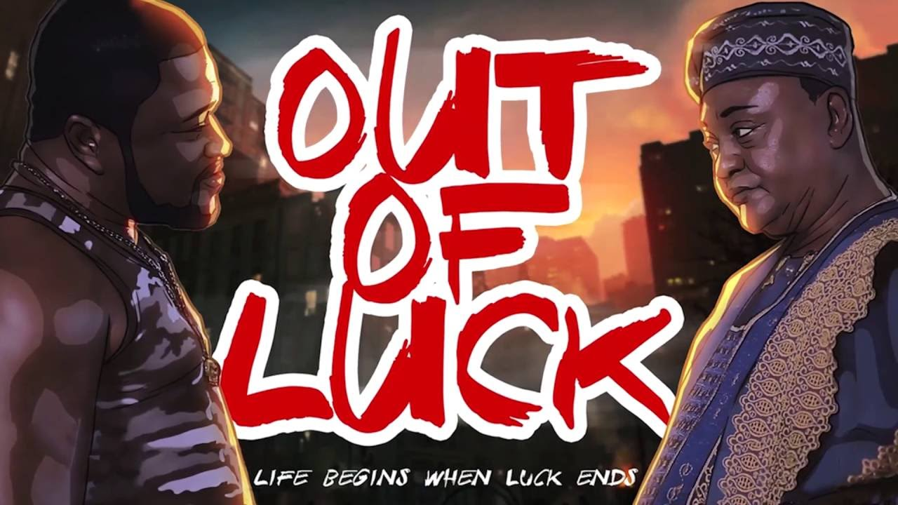 Image result for out of luck nigerian movie