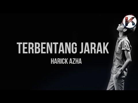 HARICK AZHA - TERBENTANG JARAK (LIRIK PROMO)