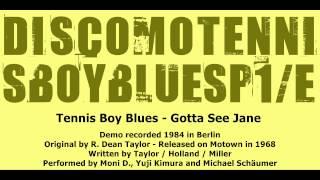 Tennis Boy Blues - Gotta See Jane