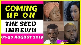 Coming Up On Imbewu The Seed 01-30 August 2019 [Incredible]