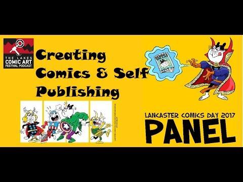 Creating Comics & Self Publishing - A Lancaster Comics Day Panel