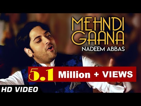 """MEHNDI GAANA"" 2018 OFFICIAL VIDEO  BY NADEEM ABBAS KHAN LOONY WALA"