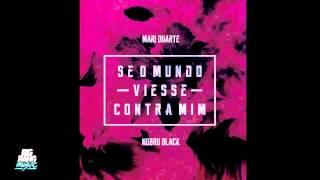 Mari Duarte - Se O Mundo Viesse Contra Mim [Prod. NobruBlack]