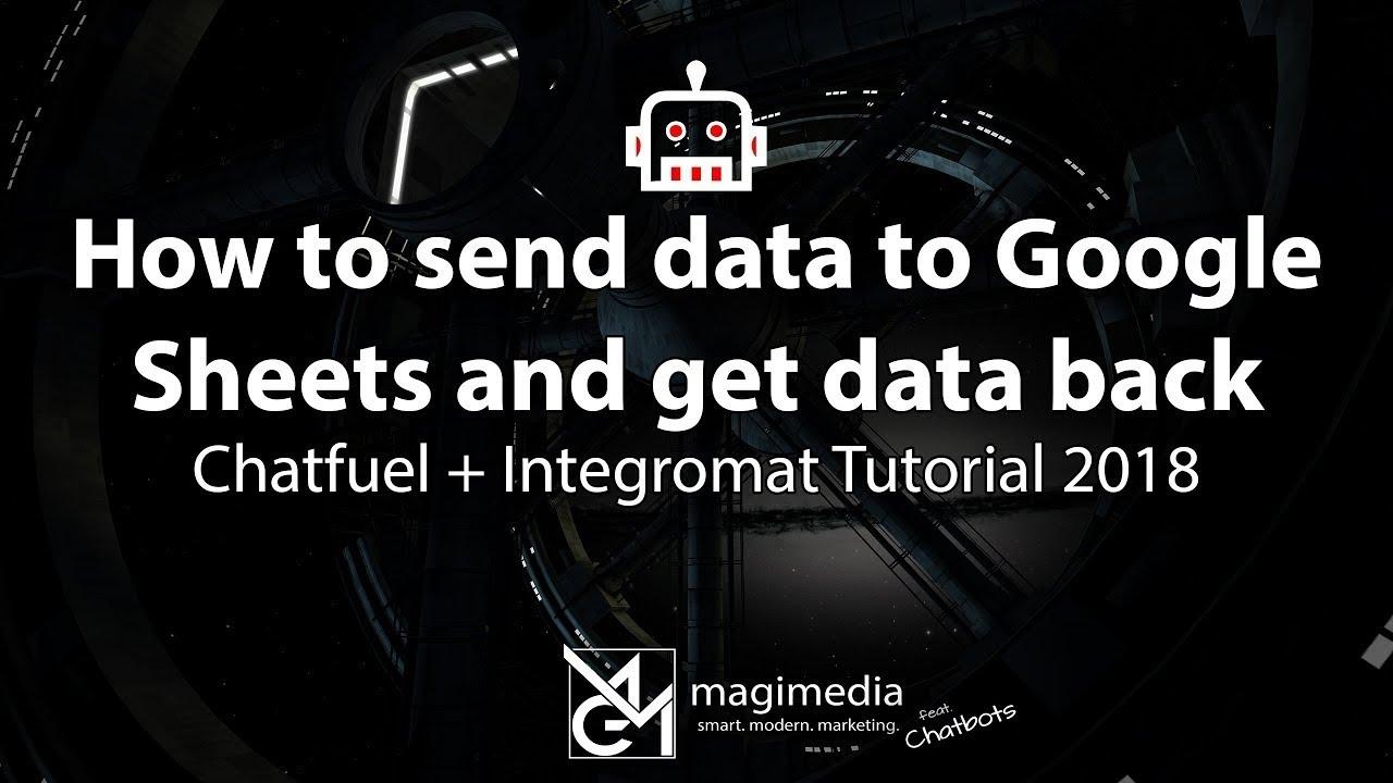 Send Data to Google Sheets and retrieve data back - Integromat - Chatfuel  Tutorial 2018 - YouTube