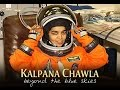 Kalpana Chawla Story, India's daughter(in Hindi)
