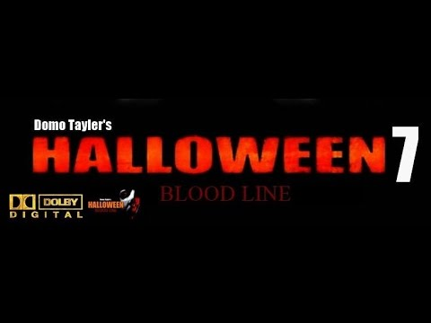 HALLOWEEN 7 BLOODLINE Of Michael Myers (H7) FULL Official #1Movie