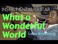 Louis Armstrong What A Wonderful World Instrumental Guitar Karaoke Version Cover With Lyrics mp3