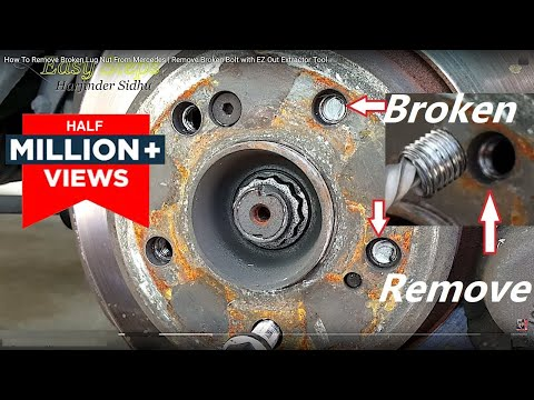 SOLVED - How To Remove Broken Lug Nut From Mercedes | Remove Broken Bolt with EZ Out Extractor Tool