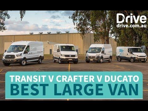 Best Large Van: 2018 Ford Transit v Volkswagon Crafter v Fiat Ducato V Iveco Daily