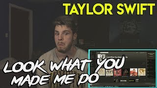 Taylor Swift - Look What You Made Me Do (Official Audio)|REACTION!