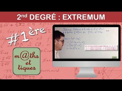 Déterminer l'extremum d'une fonction du second degré - Première