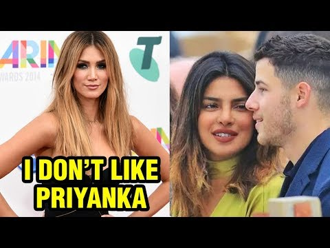 Nick Jonas EX GIRLFRIEND HATES Priyanka Chopra!
