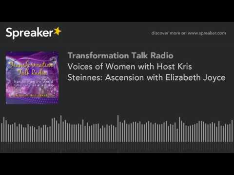 Voices of Women with Host Kris Steinnes: Ascension with Elizabeth Joyce