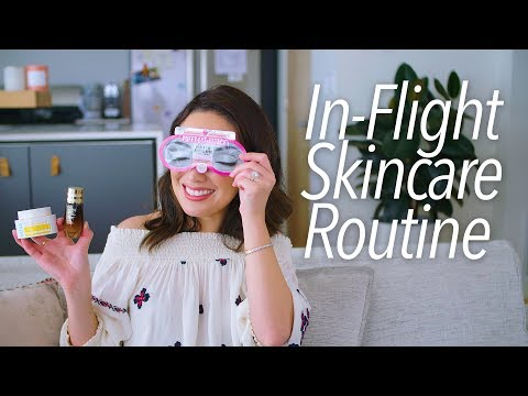 My Pre-Flight Skincare Routine + Travel Tips!