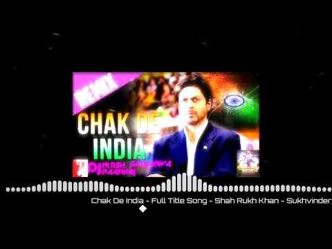 Desh Bhagti Dj Song Chak De India   Full Title Song