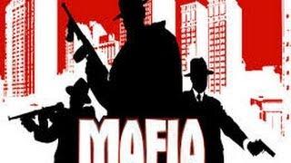 Прохождение игры Mafia 1 - ( Не пыльная работа! ) - №3