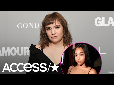Lena Dunham Blasts The 'Public Shaming' Of Jordyn Woods: Why She's Coming To Her Defense | Access