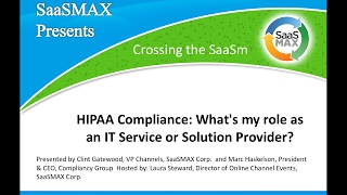 HIPAA Compliance  What s my role as an IT Service or Solution Provider 2017 02 02
