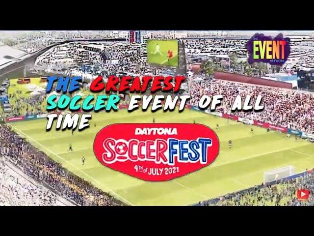 SoccerFest - Daytona Beach Florida  July 4th, 2021 v2