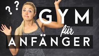 Fitnessstudio als ANFÄNGER ?!? TIPPS und TRICKS | Sophia Thiel