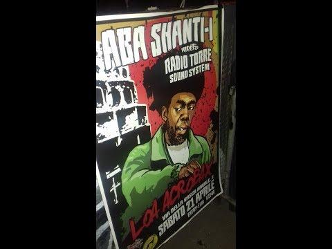 ABA SHANTI-I ON RADIO TORRE SOUND SYSTEM - ROMA L.O.A. ACROBAX - 21 APRILE 2018