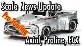 Scale News Update - Axial, Proline, ECX- Episode 43