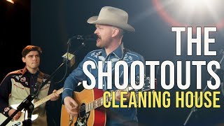 "The Shootouts ""Cleaning House"""