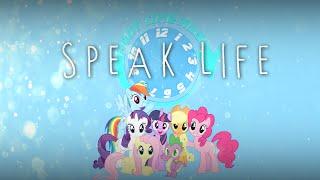 Speak Life [PMV Collab]