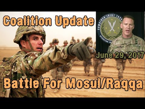 WAR on JIHADISTS: 6-29-17. Coalition Ops Update On Battle Progress In SYRIA & IRAQ.