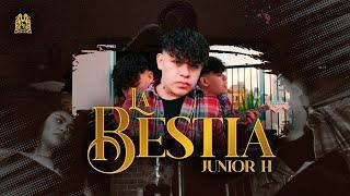 Junior H - La Bestia [Official Video]