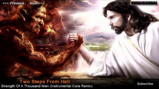 Скачать Two Steps From Hell Strength Of A Thousand Men Instrumental Core Remix