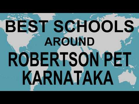 Best Schools around Robertson Pet, Karnataka CBSE, Govt, Private, International | Vidhya Clinic