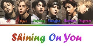 Download Video [Color Coded Lyrics] GOT7 - Shining On You (Kanji/Rom/Eng) MP3 3GP MP4