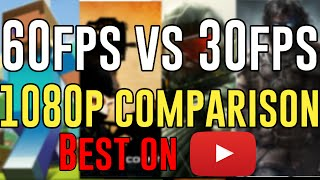 60FPS vs 30FPS 1080p Youtube HD PC Gameplay Comparison [BEST COMPARISON!]