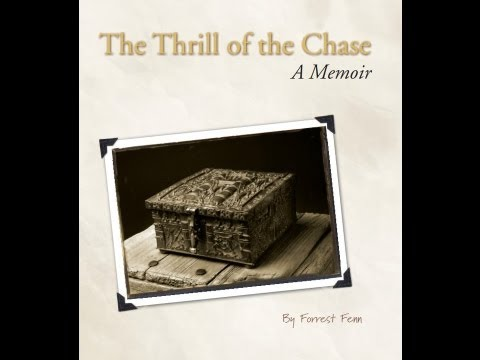FORREST FENN TREASURE Thrill Of The Chase New Clues
