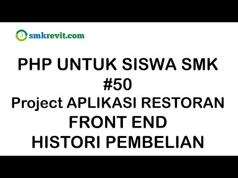 php-untuk-siswa-smk-#50-histori-pembelian-aplikasi-restoran-berbasis-web