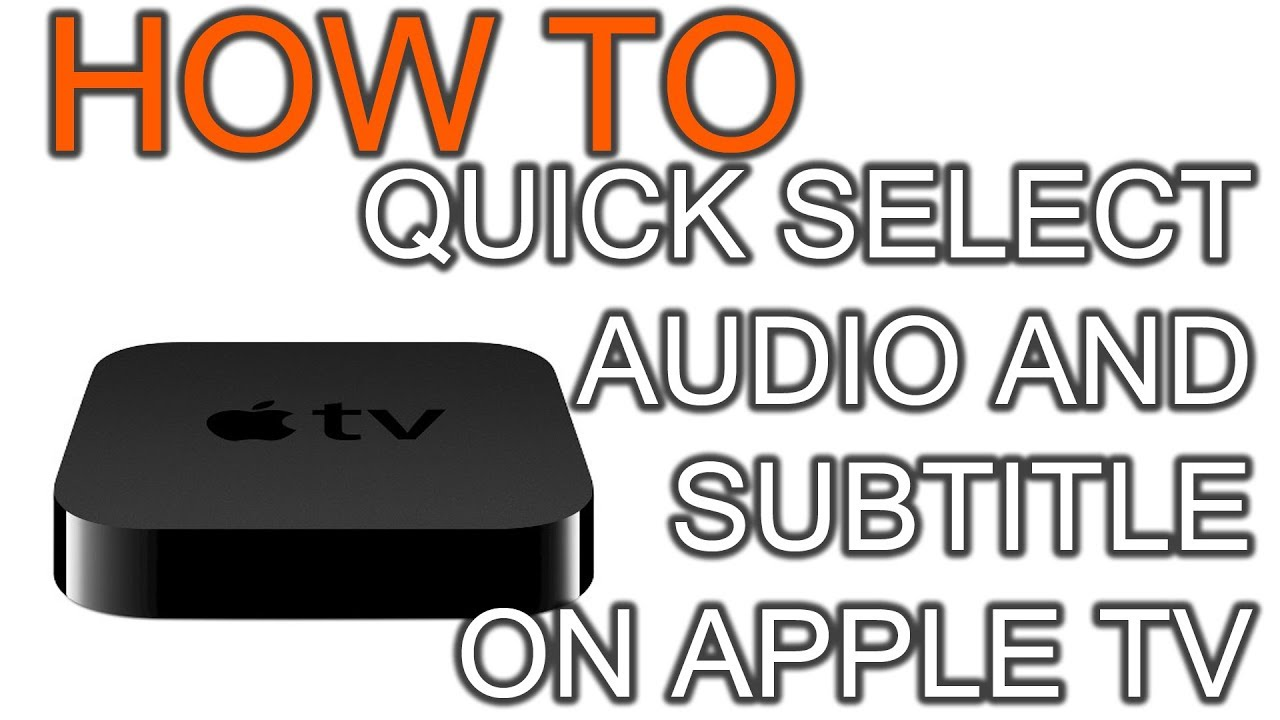 How to Quick Select Audio and Subtitle Language on Apple TV