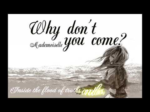 Why don't you come? || Video Lyrics || Mademoiselle