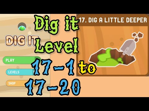 Dig it Level 17-1 to 17-20 | Dig a little deeper | Chapter 17 level 1-20 Solution Walkthrough