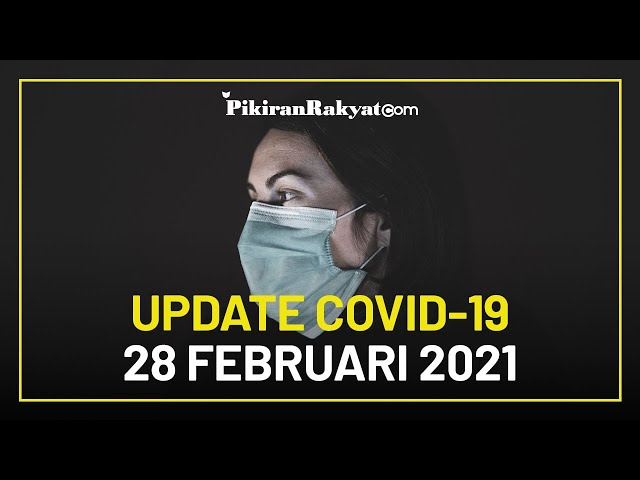 BREAKING NEWS: Update Kasus Corona di Indonesia per 28 Februari 2021, + 6.649 Sembuh