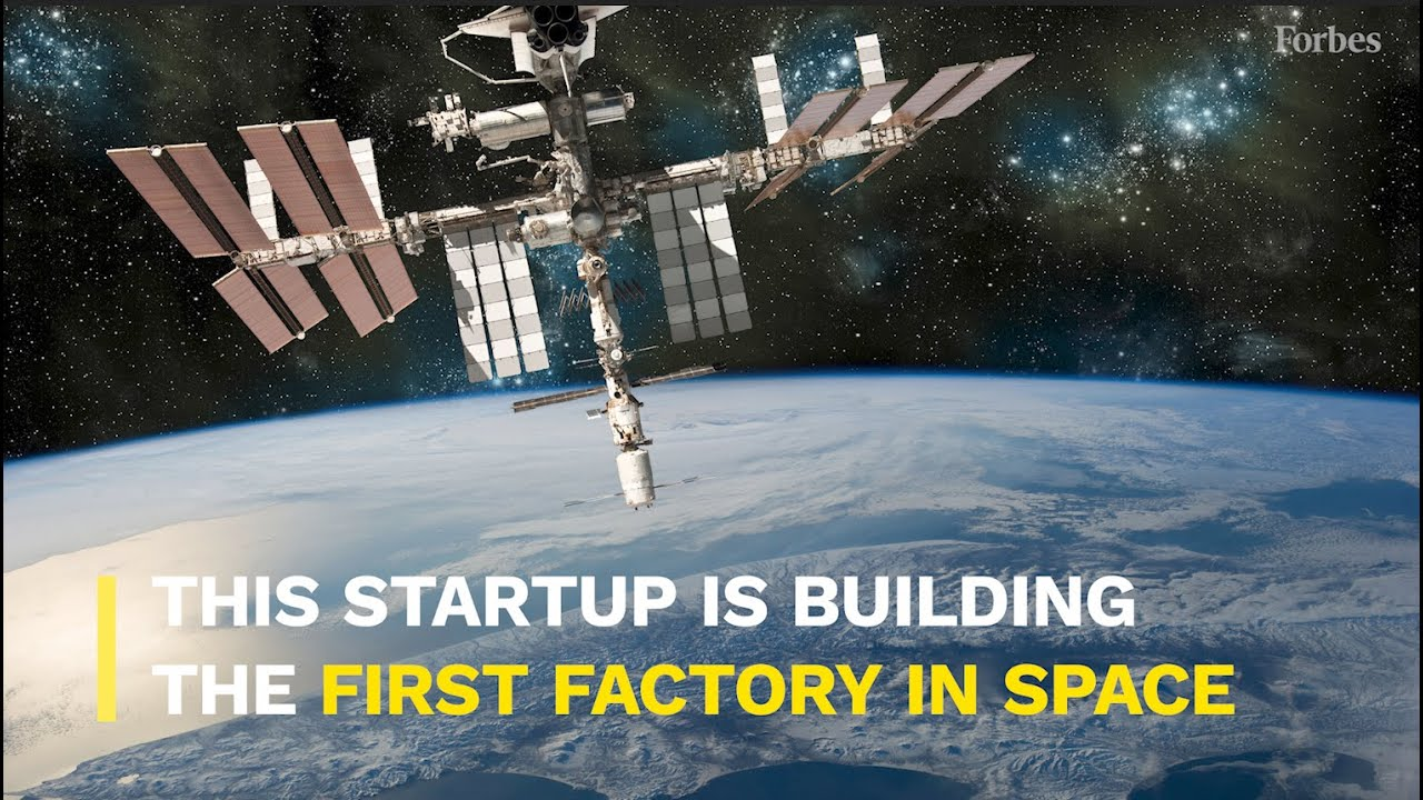This Startup is Building the First Factory in Space