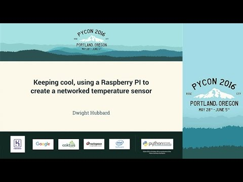 Dwight Hubbard   Keeping cool, using a Raspberry PI to create a networked temperature sensor