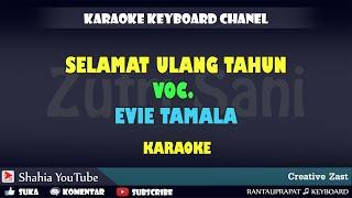Download Mp3 Selamat Ulang Tahun Evie Tamala Karaoke Kn7000